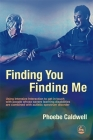 Finding You Finding Me: Using Intensive Interaction to Get in Touch with People Whose Severe Learning Disabilities Are Combined with Autistic Cover Image
