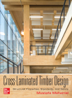 Cross-Laminated Timber Design: Structural Properties, Standards, and Safety Cover Image