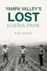 Yampa Valley's Lost Egeria Park Cover Image