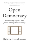Open Democracy: Reinventing Popular Rule for the Twenty-First Century Cover Image