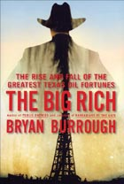 The Big Rich: The Rise and Fall of the Greatest Texas Oil Fortunes Cover Image