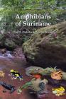 Amphibians of Suriname (Fauna of Suriname #1) Cover Image
