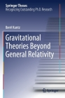 Gravitational Theories Beyond General Relativity (Springer Theses) Cover Image