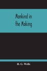 Mankind In The Making Cover Image