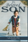 My Beloved Son: Courage Triumphs All Cover Image