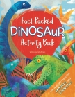 Fact-Packed Dinosaur Activity Book Cover Image