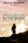 Phoenix: By the Sword Cover Image