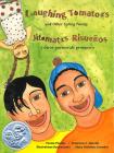 Laughing Tomatoes and Other Spring Poems: Jitomates Risueños Y Otros Poemas de Primavera Cover Image