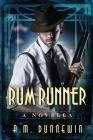 Rum Runner: A Novella (Speakeasy #2) Cover Image