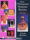 More Miniature Perfume Bottles Cover Image