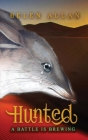 Hunted: A battle is brewing: A battle is brewing Cover Image
