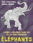 Livres à colorier pour les filles adolescentes - Gros caractères - Animal mignon - Éléphants Cover Image