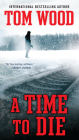 A Time to Die (Victor #6) Cover Image