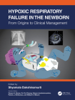 Hypoxic Respiratory Failure in the Newborn: From Origins to Clinical Management Cover Image