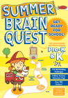 Summer Brain Quest: For Adventures Between Grades Pre-K & K Cover Image