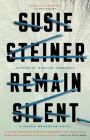 Remain Silent: A Manon Bradshaw Novel Cover Image