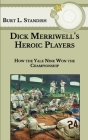 Dick Merriwell's Heroic Players: How the Yale Nine Won the Championship Cover Image