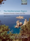 The Mediterranean Region: Biological Diversity in Space and Time Cover Image
