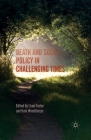 Death and Social Policy in Challenging Times Cover Image