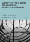 Elements of Time Series Econometrics: An Applied Approach - Third Edition Cover Image