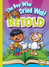 The Boy Who Cried Wolf Retold (Aesop's Funny Fables) Cover Image