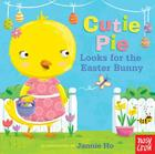 Cutie Pie Looks for the Easter Bunny: A Tiny Tab Book Cover Image