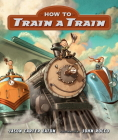 How to Train a Train Cover Image