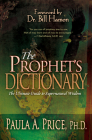 The Prophet's Dictionary: The Ultimate Guide to Supernatural Wisdom Cover Image