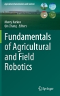 Fundamentals of Agricultural and Field Robotics Cover Image