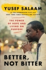 Better, Not Bitter: The Power of Hope and Living on Purpose Cover Image