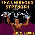 That Hideous Strength: A Modern Fairy-Tale for Grown-Ups (Ransom Trilogy) Cover Image