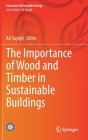 The Importance of Wood and Timber in Sustainable Buildings (Innovative Renewable Energy) Cover Image