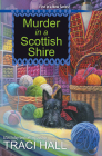 Murder in a Scottish Shire (A Scottish Shire Mystery #1) Cover Image