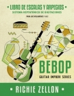 Bebop Guitar Improv Series - Libro de Escalas Y Arpegios: Sistema Heptatónico de Digitaciones Cover Image