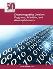 Electromagnetics Division: Programs, Activities, and Accomplishments Cover Image
