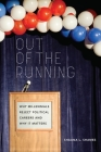 Out of the Running: Why Millennials Reject Political Careers and Why It Matters Cover Image