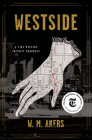 Westside: A Novel (A Gilda Carr Tiny Mystery) Cover Image