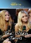 The Olsen Twins (Today's Superstars (Library)) Cover Image