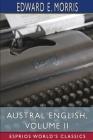 Austral English, Volume II (Esprios Classics) Cover Image