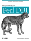 Programming the Perl DBI: Database Programming with Perl Cover Image