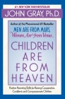 Children Are from Heaven: Positive Parenting Skills for Raising Cooperative, Confident, and Compassionate Children Cover Image