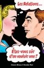Les relations... Êtes-vous sûr d'en vouloir une? (French) Cover Image