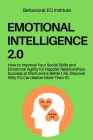 Emotional Intelligence 2.0: How to Improve Your Social Skills and Emotional Agility for Happier Relationships, Success at Work and a Better Life. Cover Image