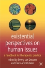Existential Perspectives on Human Issues: A Handbook for Therapeutic Practice Cover Image
