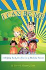 I Can Be Me: A Helping Book for Children of Alcoholic Parents Cover Image
