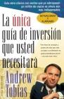 La única guía de inversión que usted necesitará: Spanish Edition Cover Image