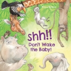Shh! Don't Wake the Baby! Cover Image