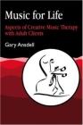 Music for Life: Aspects of Creative Music Therapy with Adult Clients Cover Image