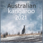kangaroo Australian: 2021 Wall & Office Calendar, 12 Month Calendar HAPPY KIDS CALENDAR Cover Image