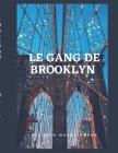 Le Gang de Brooklyn Cover Image